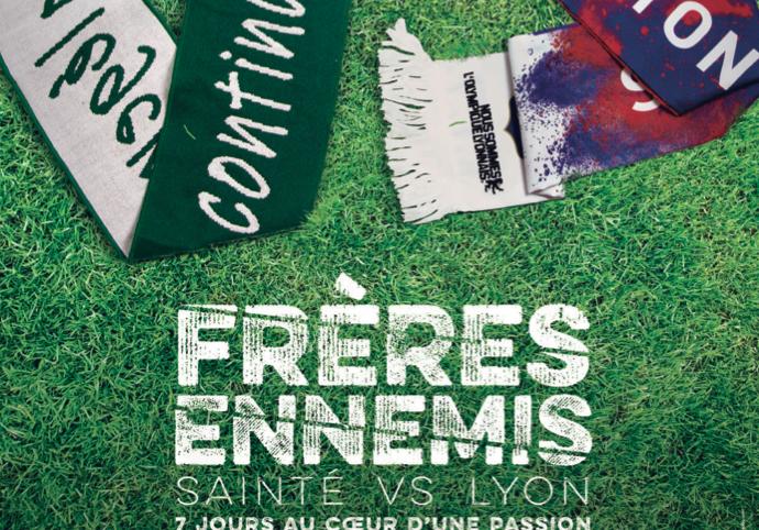 freres-ennemis-le-documentaire-sur-le-derby